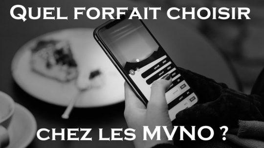 Quel forfait choisir chez les MVNO?